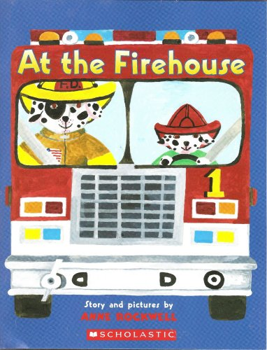 9780439692076: At the Firehouse