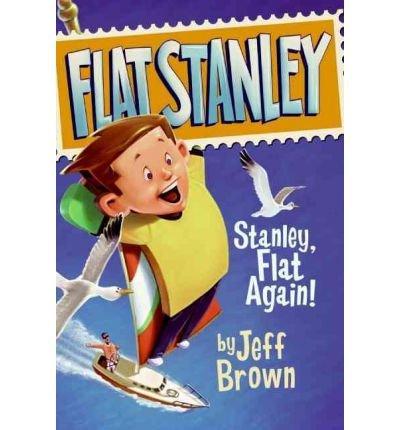 9780439692236: [ Stanley, Flat Again![ STANLEY, FLAT AGAIN! ] By Brown, Jeff ( Author )Jan-20-2004 Paperback