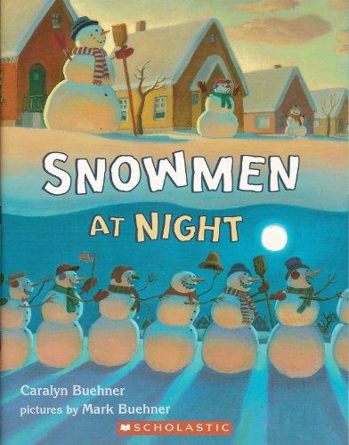 9780439692281: Snowmen at Night