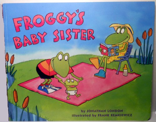 9780439692311: Froggy's baby Sister
