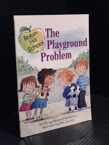 9780439692458: The Playground Problem (Robin Hill School)
