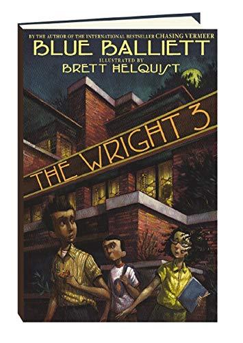 The Wright 3 (Signed X2, Bookmark): Balliett, Blue