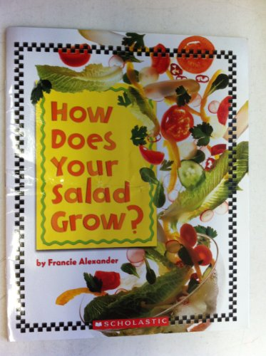 9780439693820: How Does Your Salad Grow?