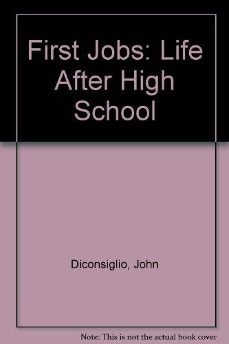 9780439696548: First Jobs: Life After High School