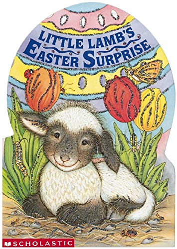 9780439696807: Little Lamb's Easter Surprise (Mini Egg Books)