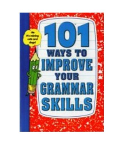 9780439697613: 101 Ways to Improve Your Grammar Skills