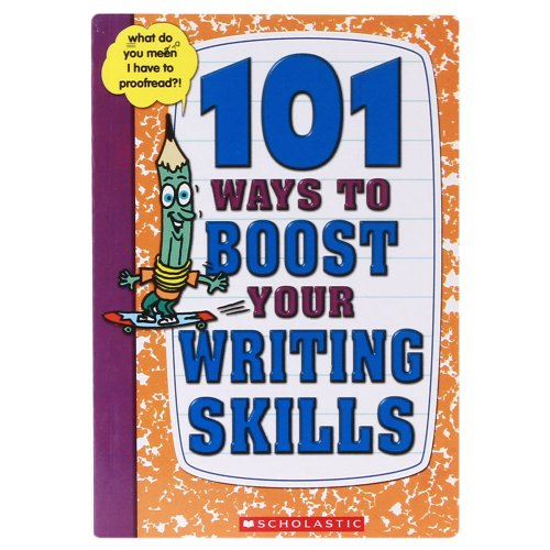 9780439697620: 101 Ways to Boost Your Writing Skills