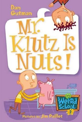 9780439700436: Mr. Klutz Is Nuts