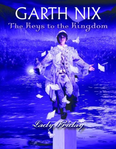 9780439700887: Lady Friday (Keys to the Kingdom, Book 5)