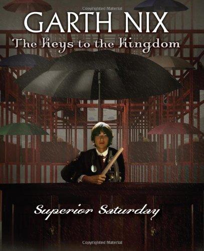 9780439700894: Superior Saturday (Keys to the Kingdom)