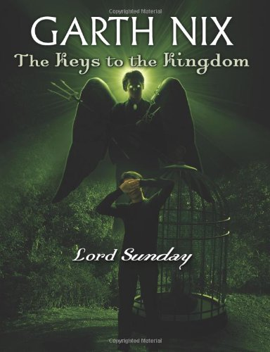 9780439700900: Lord Sunday (Keys to the Kingdom)