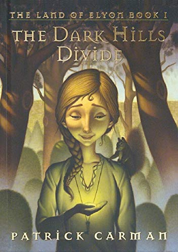 9780439700931: The Land of Elyon #1: The Dark Hills Divide