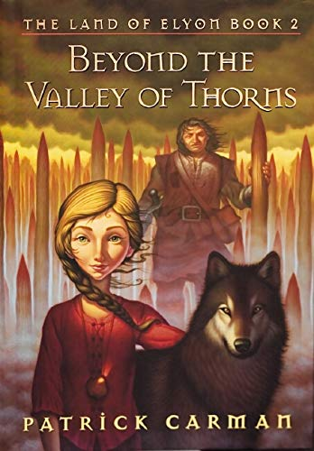 Beyond the Valley of Thorns: The Land of Elyon, Book 2 ***ADVANCE READING COPY*** ***SIGNED***: ...