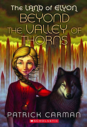 9780439700979: The Land of Elyon #2: Beyond the Valley of Thorns