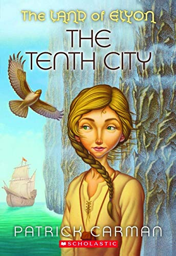 9780439700986: The Land of Elyon #3: Tenth City