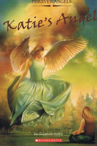 9780439701457: Katie's Angel Forever Angels