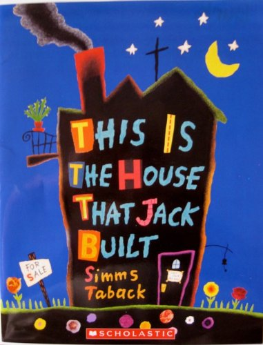9780439701594: This Is the House That Jack Built