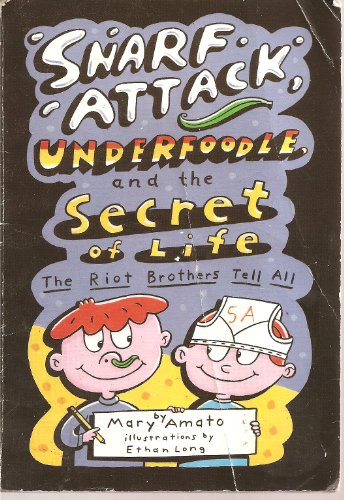 9780439701815: Snarf Attack Underfoodle, and the Secret of Life (Riot Brothers)