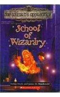 9780439703208: School of Wizardry