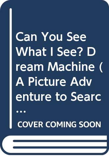 9780439703215: Can You See What I See? Dream Machine (A Picture Adventure to Search and Solve - Cover Puzzle)