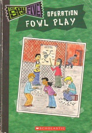 The Spy Five Operation Fowl Play (The: Strange, Spencer