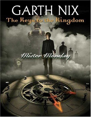 9780439703697: Keys to the Kingdom, the #1: Mister Monday