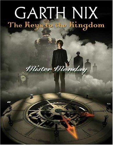 9780439703697: Mister Monday (Keys to the Kingdom, Book 1)