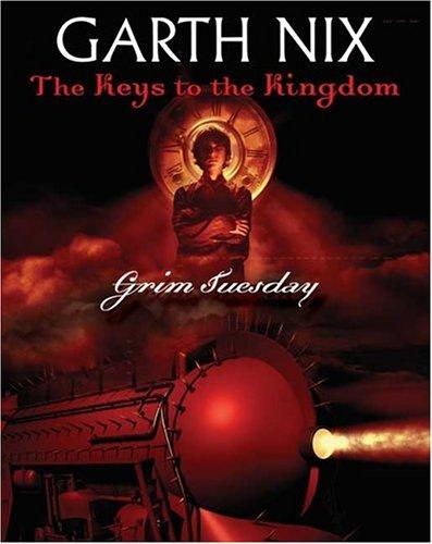 9780439703703: Grim Tuesday: 2 (Keys to the Kingdom)