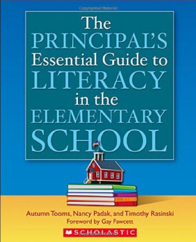 9780439704847: The Principal's Essential Guide to Literacy in the Elementary School