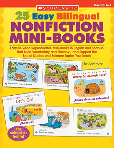 9780439705448: 25 Easy Bilingual Nonfiction Mini-Books: Easy-To-Read Reproducible Mini-Books in English and Spanish That Build Vocabulary and Fluency-And Support the (Teaching Resources)