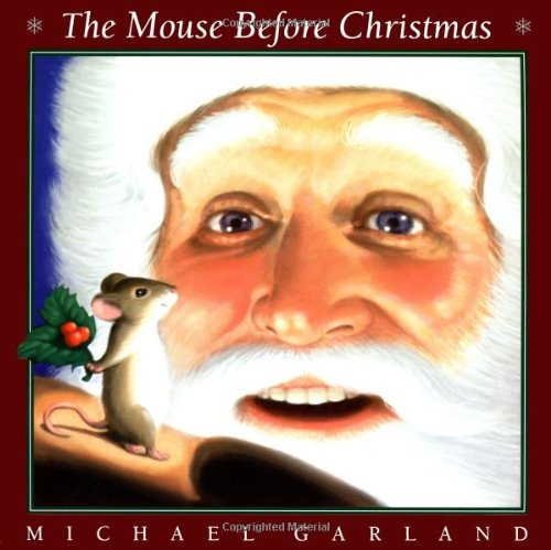 9780439706049: The Mouse Before Christmas
