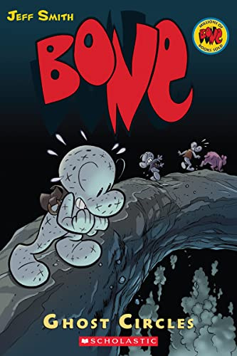 Bone Volume 7: Ghost Circles (v. 7)