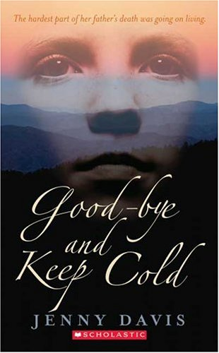 9780439706827: Good-bye And Keep Cold
