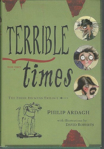 9780439707862: Terrible Times- The Eddie Dickens Trilogy