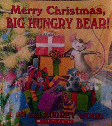 9780439708203: Merry Christmas, Big Hungry Bear!