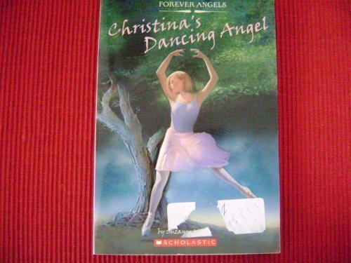 9780439709637: Christina's Dancing Angel (Forever Angels)