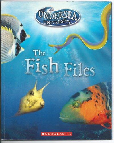 9780439711852: The Fish Files (Undersea University)