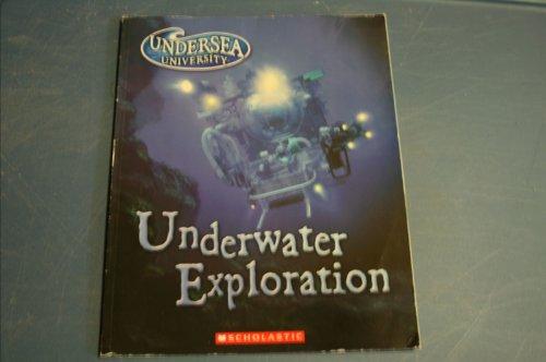 9780439711869: Underwater Exploration (Undersea University)
