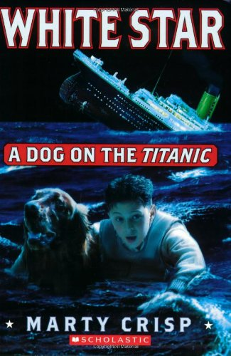 9780439712651: White Star: A Dog on the Titanic