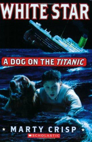 9780439712651: White Star: A Dog on the Titanic
