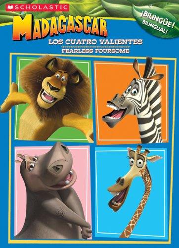 9780439713078: Madagascar: Fearless Foursome C/a #1 /los Cuatro Valientes (bilingual): Fearless Foursome (LOS CUATRO VALIENTES)