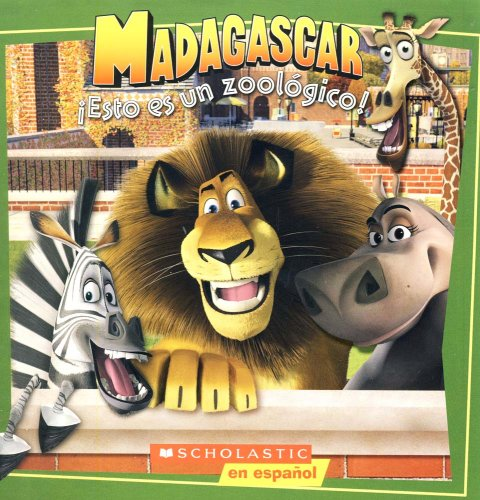 9780439713085: Madagascar: Esto Es Un Zoologico: It's a Zoo in Here (Sp)