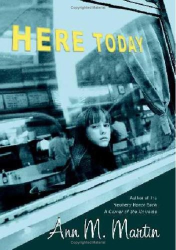 9780439713313: Here Today (Booklist Editor's Choice. Books for Youth (Awards))