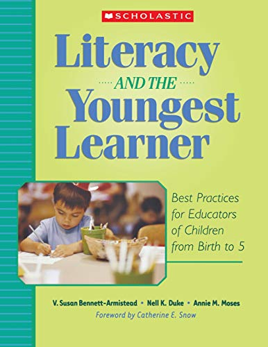 9780439714471: Literacy and the Youngest Learner: Best Practices for Educators of Children from Birth to 5 (Teaching Resources)