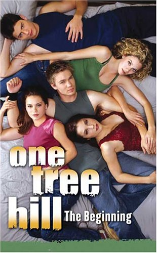 9780439715607: One Tree Hill: #1 The Beginning