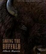 Saving the Buffalo: Albert Marrin