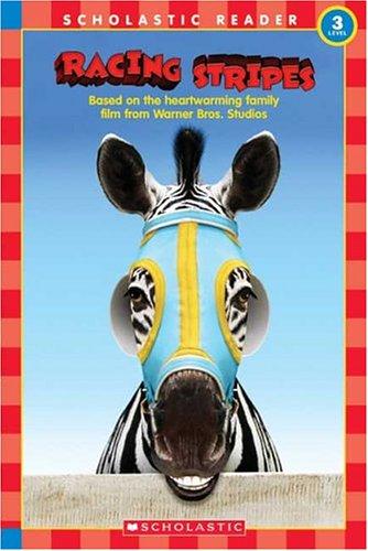 9780439718745: Racing Stripes Reader (Scholastic Reader - Level 3)