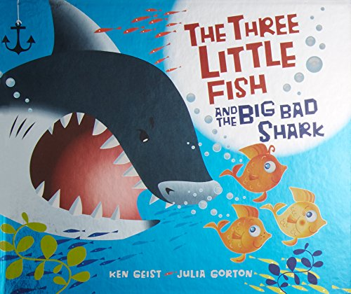9780439719629: The Three Little Fish And The Big Bad Shark