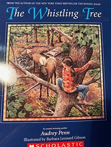 9780439719674: The Whistling Tree by Audrey Penn Softcover