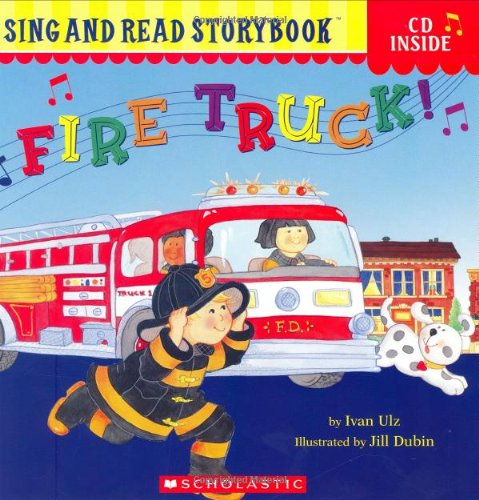 9780439722124: Fire Truck! (Sing And Read Storybook)